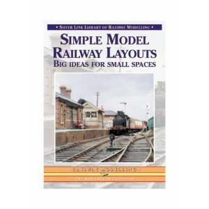 Silver Link Publishing 9781857942262 Simple Model Railway Layouts